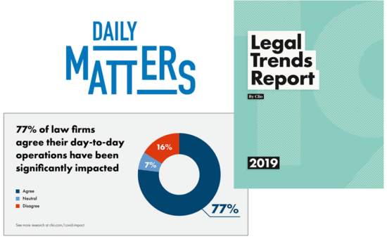 Clio has a variety of resources including the Daily Matters Podcast and the Legal Trends Report