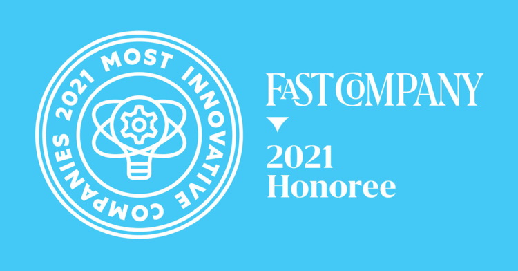 Fast Company 2021 Most Innovative Companies Honoree