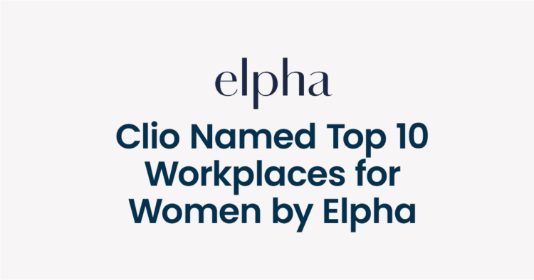 Clio Named Top 10 Workplaces for Women by Elpha
