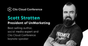 Scott Stratten Announced as First Keynote Speaker at the 2021 Clio Cloud Conference